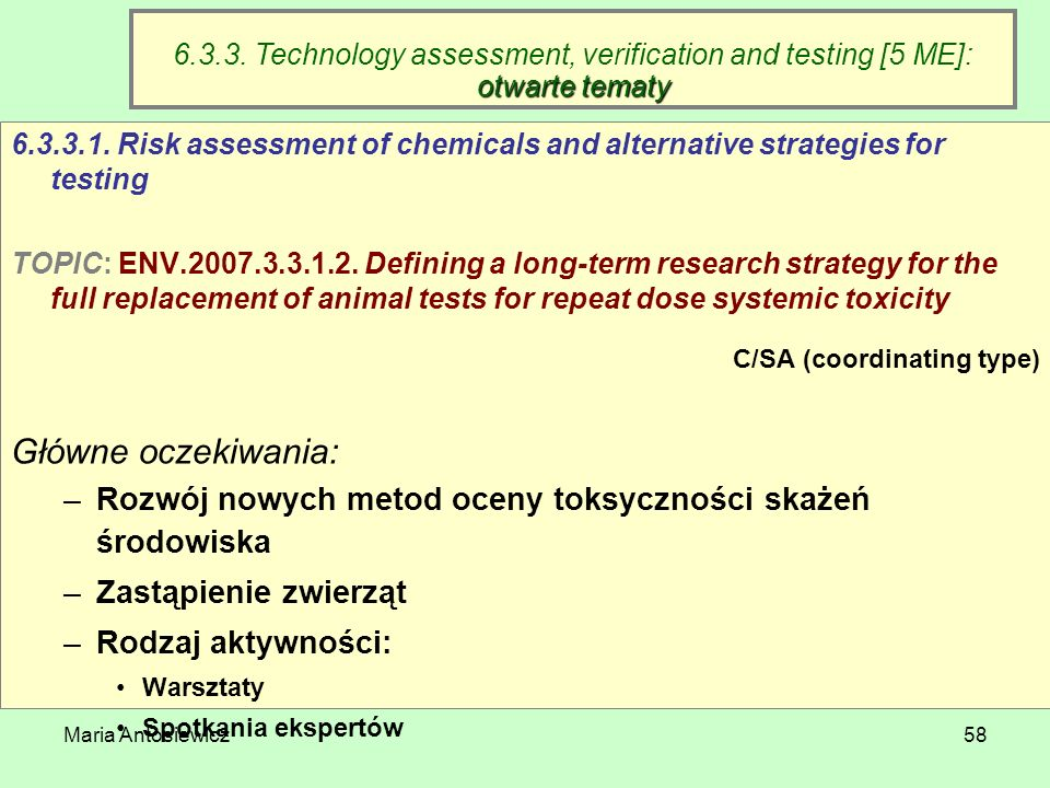6.3.3. Technology assessment, verification and testing [5 ME]: